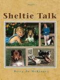 Sheltie Talk, Vol. 1