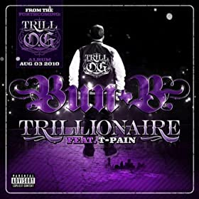 Trillionaire [Explicit]