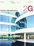 2G 56 Abalos+Sentkiewicz (2G: International Architecture Review) (2G: International Architecture Review Series) (English and Spanish Edition) (842522375X) by Inaki Abalos