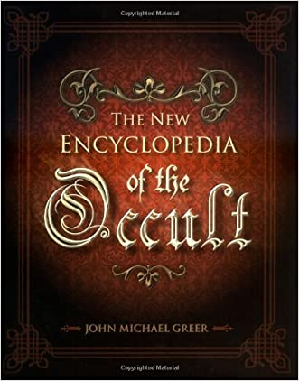 The New Encyclopedia of the Occult written by John Michael Greer