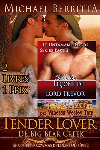 Couverture du livre Tender Lover de Big Bear Creek -Shapeshifter Cowboys de l'Ouest Ole série 2: Et les enseignements du Seigneur Trevor - Untamable Lords retour - Le Untamable Lords Series Part Two