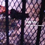 Dub Trio Cool Out And Coexist