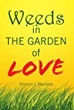 Weeds in the Garden of Love