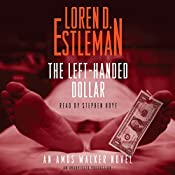 The Left-Handed Dollar: An Amos Walker Novel | Loren Estleman