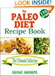 The Paleo Diet Recipe Book: The BIG P...