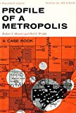 img - for Profile of a metropolis : a case book book / textbook / text book
