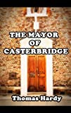 The Mayor of Casterbridge (Illustrated)