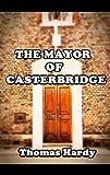 The Mayor of Casterbridge (Illustrated)