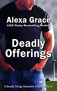 (FREE on 9/6) Deadly Offerings by Alexa Grace - http://eBooksHabit.com