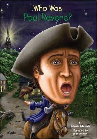 Who Was Paul Revere? written by Roberta Edwards