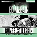 Rumpelstiltskin: Matthew Hope, Book 2 (       UNABRIDGED) by Ed McBain Narrated by Luke Daniels