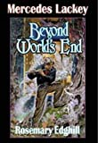 img - for Beyond World's End (Bedlam Bard, Book 4) book / textbook / text book
