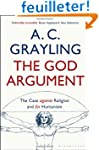 The God Argument: The Case Against Re...