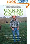 Gaining Ground: A Story of Farmers' M...