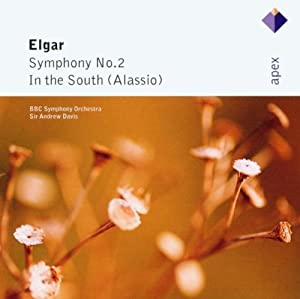 Elgar: Symphony No. 2 & In The South (Alassio)
