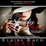 Lady Be Bad | Elaine Raco Chase