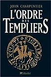 echange, troc John Charpentier - L'Ordre des Templiers