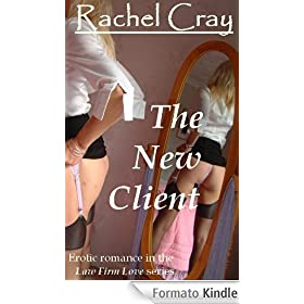The New Client (an erotic romance novella) (Law Firm Love)
