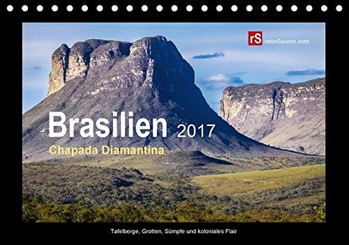 Brasilien-2017-Chapada-Diamantina-Tischkalender-2017-DIN-A5-quer-Grandiose-Landschaft-mit-Tafelbergen-Wasserfllen-Tropfsteinhhlen-und--Monatskalender-14-Seiten-CALVENDO-Natur