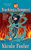 Tracking the Tempest (Jane True)