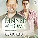Dinner at Home Audiobook by Rick R. Reed Narrated by Michael Anthony
