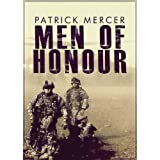Men of Honourby Patrick Mercer
