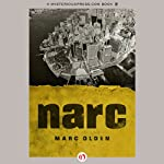 Narc (       UNABRIDGED) by Marc Olden Narrated by J. P. Linton