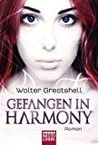 img - for Gefangen in Harmony: Roman (German Edition) book / textbook / text book