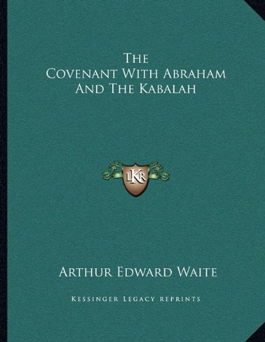The Covenant with Abraham and the Kabalah