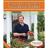P. Allen Smith's Veggies & <a href=