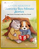 Cyndy Szekeres' Favorite Two-Minute Stories: Eight Stories Featuring Lovable Fuzzy Friends (Golden Book Two-Minute Stories, Basic Concepts) (0307621871) by Szekeres, Cyndy