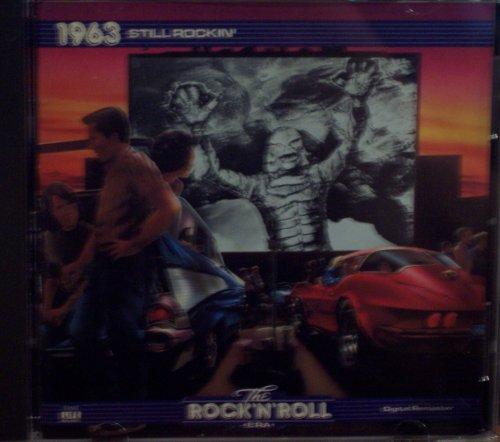 The Rock 'n' Roll Era: 1963 Still Rockin' (Time Life Music)