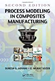 img - for Process Modeling in Composites Manufacturing, Second Edition book / textbook / text book