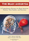 img - for The Brain Aneurysm book / textbook / text book