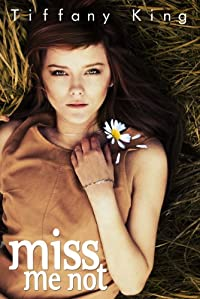 Miss Me Not by Tiffany King ebook deal