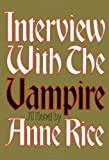Image of By Anne Rice - Interview with the Vampire (3/13/76)
