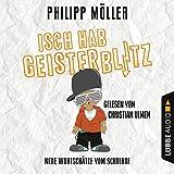 Isch hab Geisterblitz: Neue Wortsch�tze vom Schulhof