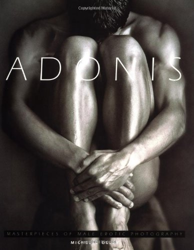 [] Adonis: Masterpieces of Male Erotic Photography