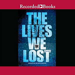 The Lives We Lost | [Megan Crewe]
