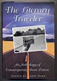 Literary Traveller: An Anthology of Contemporary Short Fiction