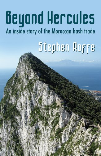 ebook: Beyond Hercules: An inside story of the Moroccan hash trade (B00J8WY84A)