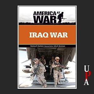 Iraq War: Revised Edition | [Rodney P. Carlisle]