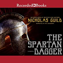 The Spartan Dagger Audiobook by Nicholas Guild Narrated by Pete Bradbury