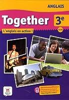 Anglais 3e Together A2/B1 : L'anglais en action !