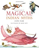 Anita Nair The The Puffin Book of Magical Indian Myths