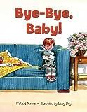 Bye-bye, baby!封面
