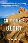 Grit, Grace and Glory: Some Mountains...