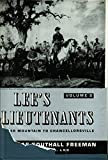 Lee's Lieutenants a Study in Command: Cedar Mountain to Chancellorsville (Lees Lieutenants Hre) (0684154870) by Freeman, Douglas Southall