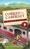 Corked by Cabernet (A Wine Lovers Mystery)