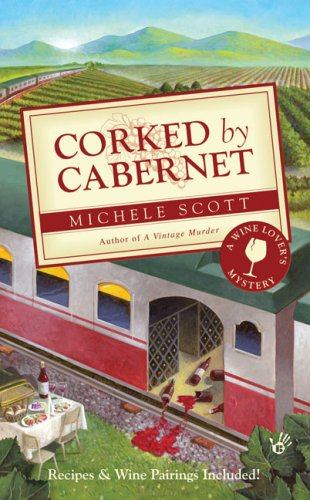 Image of Corked by Cabernet (A Wine Lover's Mystery)